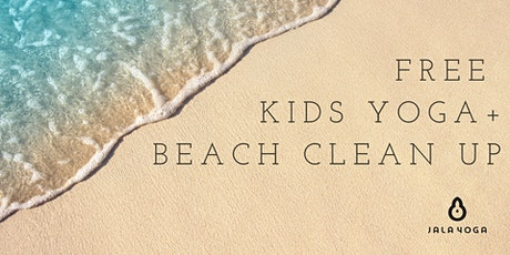 Free Kids Yoga + Beach Clean Up tickets