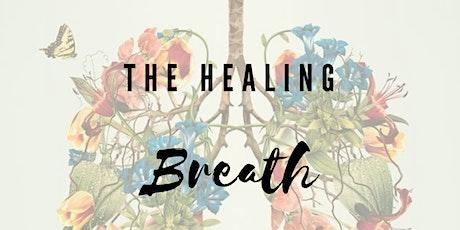 The healing Breath tickets