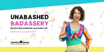 Introducing Unabashed Badassery™