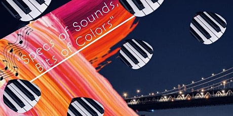 """Specs of Sounds, Bits of Colors"" - Music Exhibition tickets"