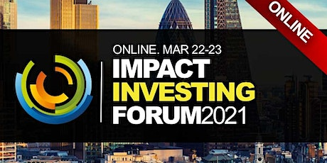 Impact Investing ESG Wealth Money Conference 2021 - Virtual Event (Online) tickets