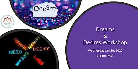 Dreams & Desires Workshop tickets