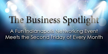 Business Spotlight  Networking Luncheon - Friday, April 9, 2021 tickets