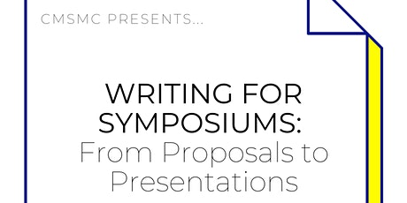 Writing for Symposiums: From Proposal to Presentation tickets