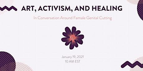 Art, Activism, and Healing: In Conversation Around Female Genital Cutting tickets