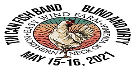 Easy Wind Farm Presents...Tin Can Fish Band with BLIND & DIRTY tickets