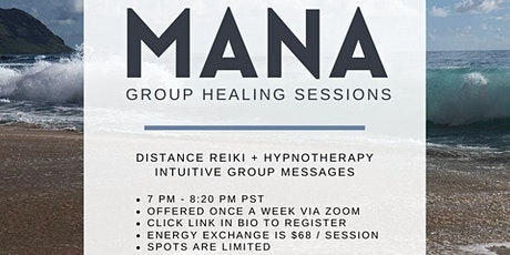 Mana Group Healing Sessions (hypnotherapy + distance Reiki) tickets