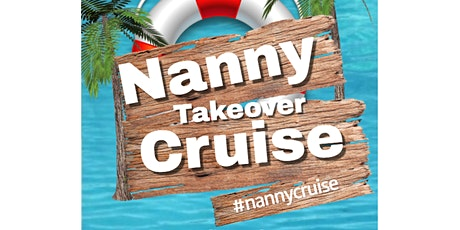 The Nanny Cruise 2021 tickets