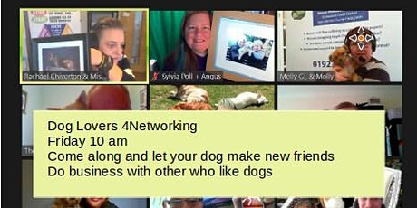 Virtual Business Networking  for Dog Lovers via  zoom (4N Online) tickets