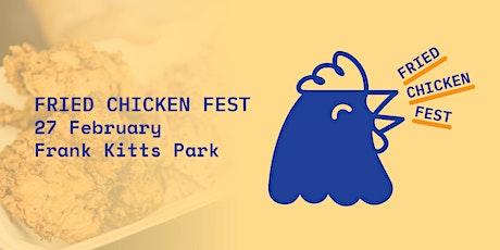 Wellington Fried Chicken Fest 2021 tickets
