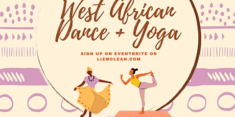 West African Dance + Yoga tickets