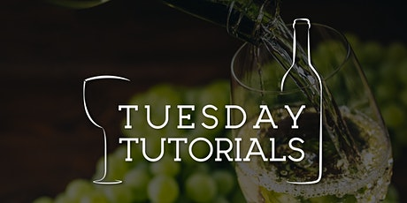 Tuesday Tutorials: What's that Chardonnay? - 2nd February 2021 6.30pm tickets