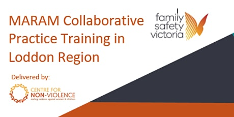 MARAM Collaborative Practice Loddon Region - LIVE 2 part webinar series tickets