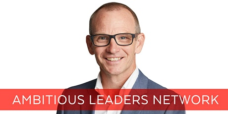 Ambitious Leaders Network Perth– 15 January 2021 Alan Rance tickets