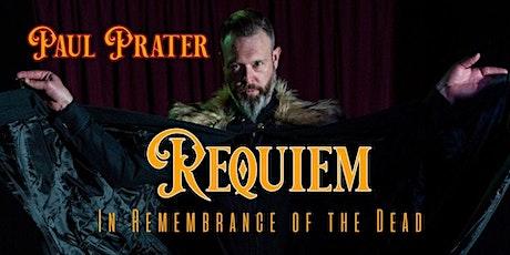 Requiem starring Paul Prater tickets