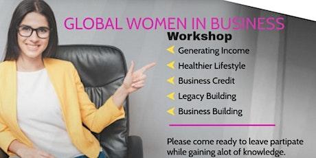 Global Women In Business Workshop biglietti