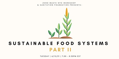 Sustainable Food Systems Part II tickets
