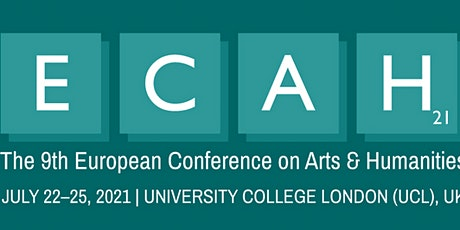 The 9th European Conference on Arts & Humanities (ECAH2021) tickets