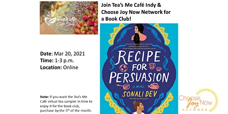 Tea Time: Book Club: Recipe for Persuasion: A Novel by Sonali Dev tickets