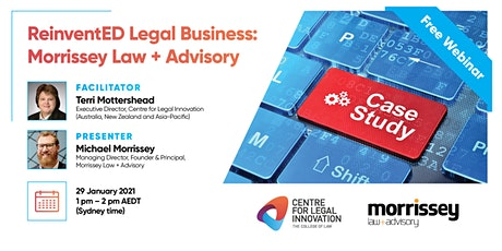 ReinventED Legal Business: The Case Studies - Morrissey Law + Advisory tickets