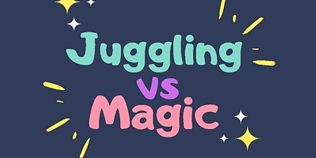 Juggling Vs Magic! tickets