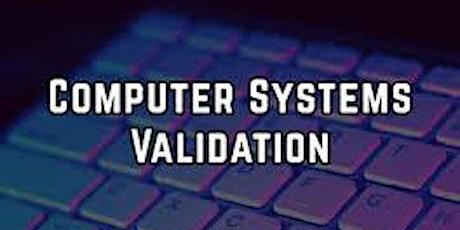 FDA Computer System Validation 3 Days Virtual Seminar tickets