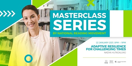 Adaptive Resilience for Challenging Times by Nadya Hutagalung | Masterclass tickets