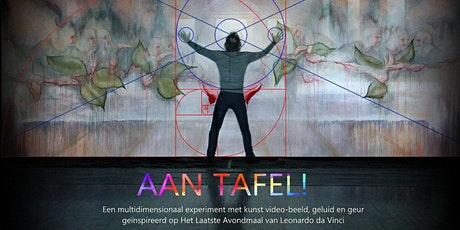 "AAN TAFEL ""Multidimensionale Kunst"" tickets"