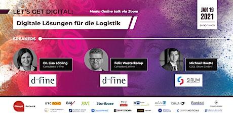 Let's get digital: Digitale Lösungen für die Logistik (Online Talk) billets