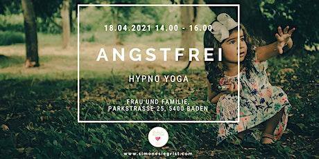 Hypno Yoga - Angstfrei Tickets