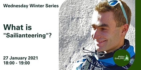 "Wednesday Winter Series - 27 Jan 2021- What is ""Sailianteering""? tickets"