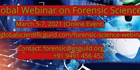 Global webinar on Forensic Science  tickets