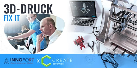 3D-DRUCK CRASHKURS | Fix-It! Tickets