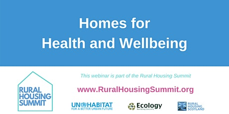 Homes for health and wellbeing tickets