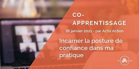 Co-apprentissage | Incarner la posture de confiance billets