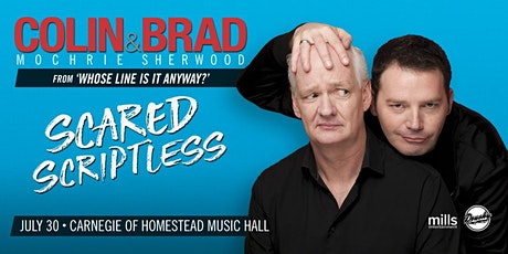 Colin Mochrie and Brad Sherwood: Scared Scriptless tickets