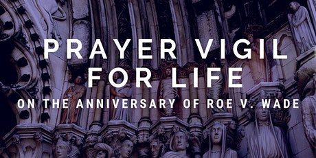 Prayer Vigil for Life tickets