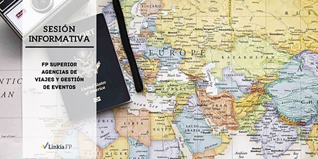 Sesión Informativa: Grado Superior Agencias de Viajes y Gestión de  Eventos entradas