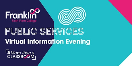 Franklin Sixth Form College Public Services Virtual information Evening tickets