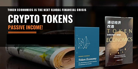 TOKEN ECONOMICS IS THE NEXT GLOBAL FINANCIAL CRISIS tickets