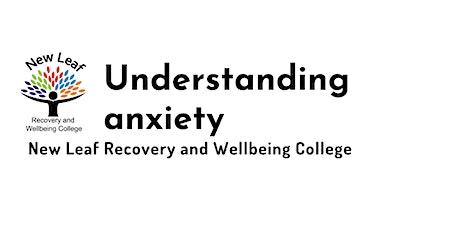 Understanding Anxiety tickets