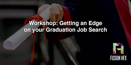 Get an Edge on Your Graduation Job Search tickets