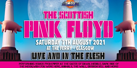 The Scottish Pink Floyd Live and In The Flesh! tickets