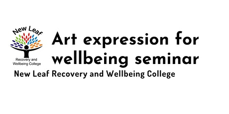 Art expression for wellbeing and recovery seminar tickets