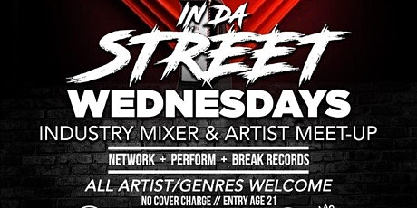 Atlanta's #1 Industry Party IN DA STREET Wednesday tickets