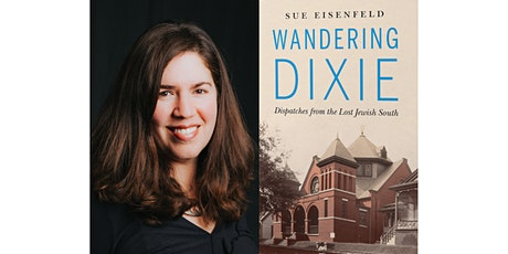 Wandering Dixie: Dispatches from the Lost Jewish South tickets