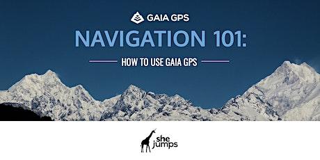 Navigation 101 | How to Use GAIA GPS tickets