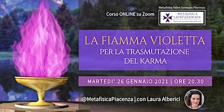 La Fiamma Violetta per la trasmutazione del Karma biglietti