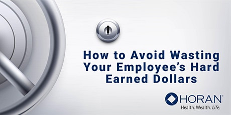 How to Avoid Wasting Your Employee's Hard Earned Dollars tickets