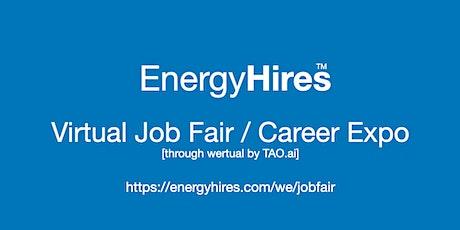 #EnergyHires Virtual Job Fair / Career Expo Event #Houston tickets